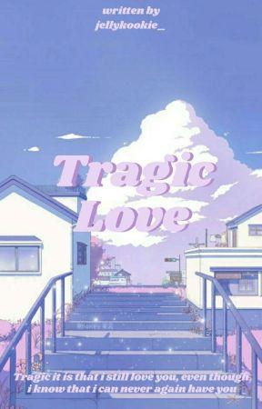 Tragic Love | Taekook by jellykookie_
