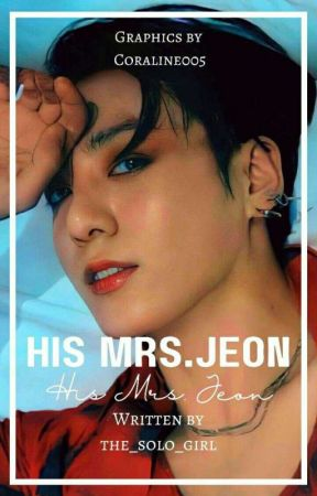 His Mrs. Jeon I JJK ✔ by the_solo_girl