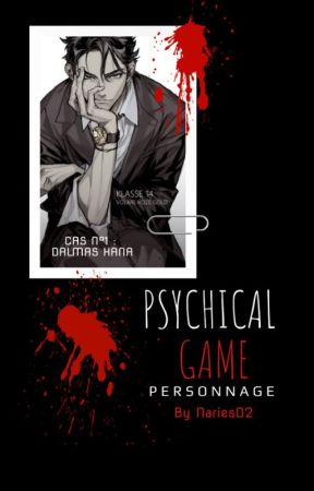 Psychical Game : Personnages by Naries02
