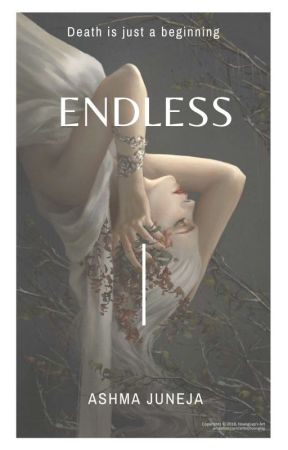 ENDLESS by ashmajuneja