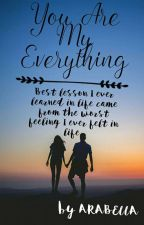 You Are My Everything by syasyahedrah