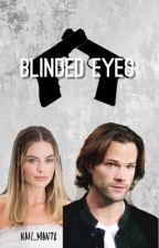 Blinded Eyes by Nah_Man78