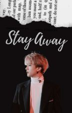 Stay Away | Chensung [ON GOING] by rruiie