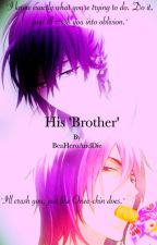 His 'Brother' (Kuroko no Basuke fanfic OC) by BeaHeroandDie