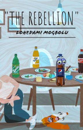 The Rebellion by LohedamiMOGBOLU
