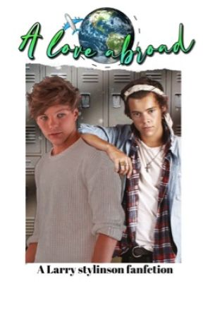 A love abroad || larry stylinson|| by VictoriaStyles777_