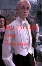 DRACO MALFOY SMUT&ONE SHOTS (18+⚠️) by thesadderdaze