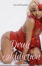 Drug addiction  by UTALMBOUTMAWIFE