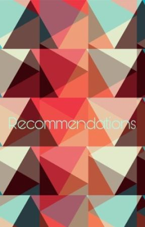 Recommendations by TheGrayLife37