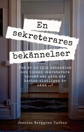 En sekreterares bekännelser by JBerggrenTurban