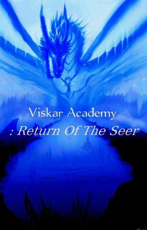 Viskar Academy: Return Of The Seer by Nikrin