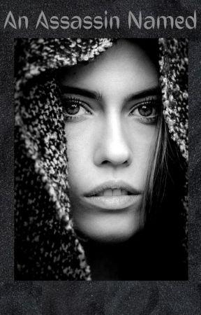An Assassin Named Glimmer by Lilliana_Emma_Valdez