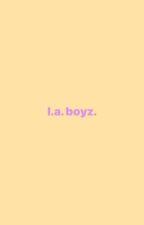 ✓ | L.A. Boyz ─── Beck Oliver. by -LOMLBARRY
