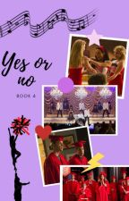 Yes or no - Book 4 - S.E. by OneandOnlyElla