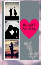 The girl he loves  by LilithlilaK