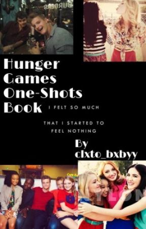 Hunger Games One-Shot Book by clxto_bxbyy