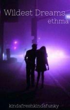wildest dreams | ethma by kindafreshkindafunky