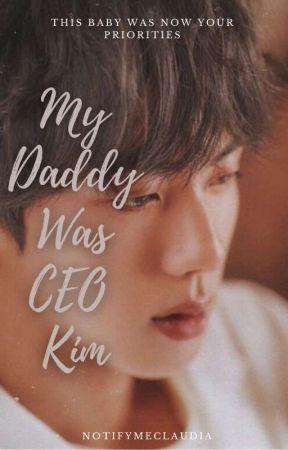 My Daddy Was CEO Kim // KSJ  by notifymeclaudia