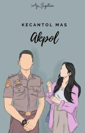 Kecantol Mas Akpol by Aje_Jupiteer
