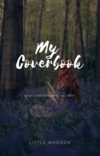 My coverbook [commandes ouvertes] by Little_moooon
