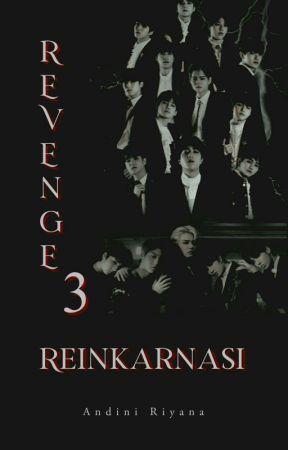 Revenge 3 | TREASURE  by ANDINI-RIYANA