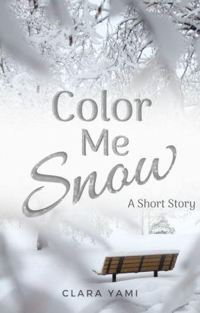 Color Me Snow by ClaraYami