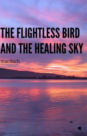 The Flightless Bird & The Healing Sky | 🦇 by macibich