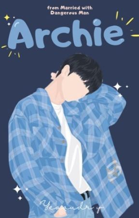 ARCHIE [COMPLETED] by yeaaudry