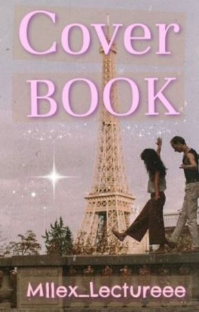 ⋆ Coverbook ⋆ by Mllex_Lectureee
