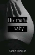 His mafia baby by _SaskiaThomas
