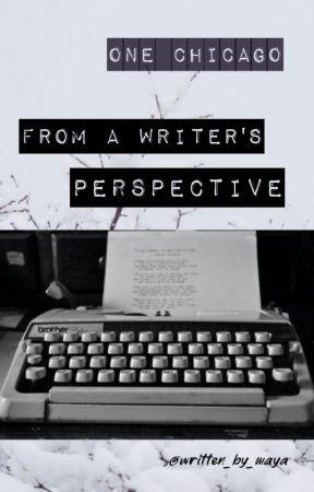 from a writer's perspective (one chicago edition) by written_by_maya