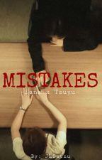 Mistakes • Satzu [COMPLETED] by JLSatzu