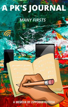 A PK'S JOURNAL: Many Firsts. by brighteverafters