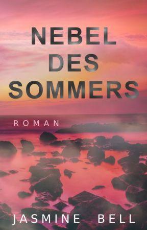 Leseprobe - Nebel des Sommers by bunterkolibri