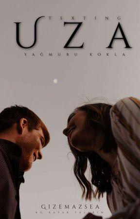 U Z A 🕸 Texting by Gizemazsea