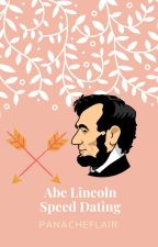 Abe Lincoln Speed Dating by panacheflair