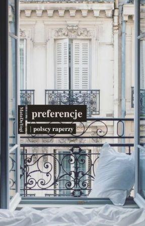Preferencje   POLSCY RAPERZY by MataDoYogi