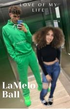 Love of my life.... 4ever - LaMelo Ball by anna_maria122205