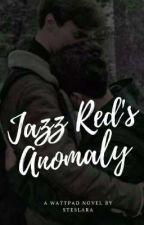 Jazz Red's Anomaly by STESLARA