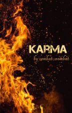 Karma || BNHA OC Fanfic by combat-wombat