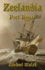 Zeelandia - Port Royal by ZonderZorg