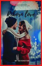 REBORN LOVE ♥  by _Sevenstar_