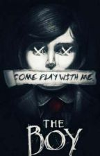 The Boy: Play With Me by FallenProductions101
