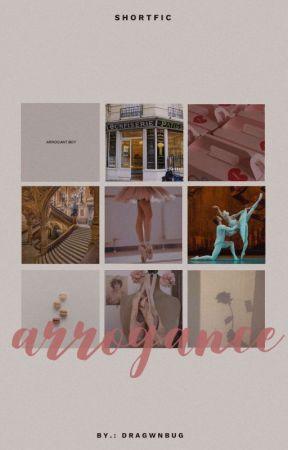 arrogance   adrinette  by dragwnbug