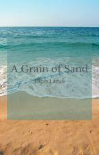A Grain of Sand by karitorusenpai
