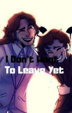 I Don't Want To Leave Yet||Unus Annus AU by AbyssWolf2
