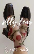 Silly Fear - Maven Calore x Reader 🔥 by gabi_matts