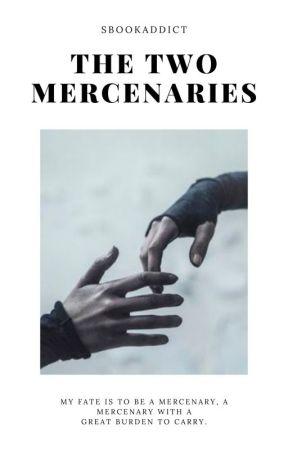 The Two Mercenaries by sbookaddict