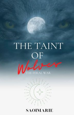 The Taint of Wolves by SaoiMarie