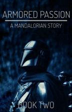 Armored Passion | The Mandalorian by hades_baby